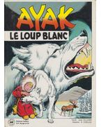 Ayak - le loup blanc - Jean Olliver