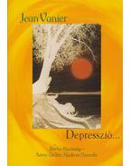 Depresszió... - Jean Vanier