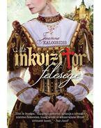 Az inkvizítor felesége - Jeanne Kalogridis