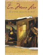 Én, Mona Lisa - Jeanne Kalogridis