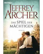 Das Spiel der Machtigen - Jeffrey Archer