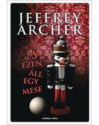 S ezen áll egy mese - Jeffrey Archer
