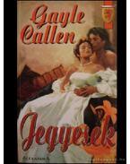 Jegyesek - Callen, Gayle