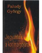 Jegyzetek a kor margójára (dedikált) - Faludy György