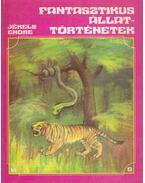 Fantasztikus állattörténetek - Jékely Endre