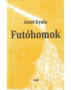 Futóhomok (dedikált) - Jenei Gyula