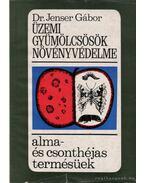 Üzemi gyümölcsök növényvédelme - Jenser Gábor dr.