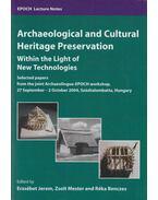 Archeological and Cultural Heritage Preservation - Jerem Erzsébet, Mester Zsolt, Benczes Réka