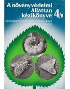 A növényvédelmi állattan kézikönyve 4/B - Jermy Tibor, Balázs Klára