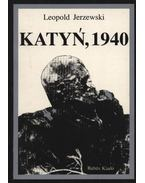 Katyn, 1940 - Jerzewski, Leopold