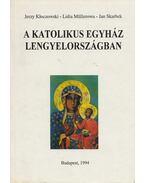 A katolikus egyház Lengyelországban - Jerzy Kloczowski, Lidia Müllerowa, Jan Skarbek