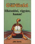 Zseb-Garfield 23. - Elkészülni, vigyázz, hamm! - Jim Davis