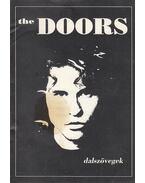 The Doors (dalszövegek) - Jim Morrison, Robby Krieger, Ray Manzarek, John Densmore