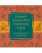 Jimmy Schmidt's Cooking Class - Jimmy Schmidt