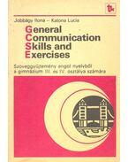 General Communication Skills and Exercises - Jobbágy Ilona, Katona Lucia