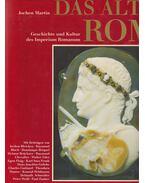 Das Alte Rom - Jochen Martin