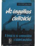 Az öngyilkos civilizáció - Jócsik Lajos