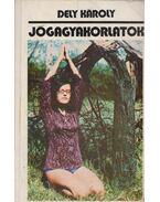 Jógagyakorlatok - Dely Károly