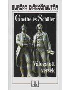 VÁLOGATOTT VERSEK - Johann Wolfgang Goethe, Friedrich Schiller