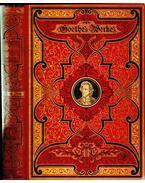 Goethes Werke I. (gótbetűs) - Johann Wolfgang Goethe