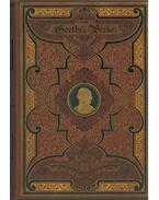 .Goethes Werke III. (gótbetűs) - Johann Wolfgang Goethe