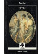 Opere - Johann Wolfgang Goethe