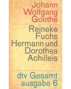 Reineke Fuchs, Hermann und Dorothea, Achilleis, Die Geheimnisse - Johann Wolfgang Goethe