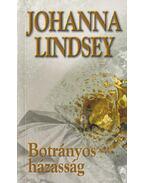 Botrányos házasság - Johanna Lindsey