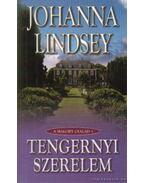 Tengernyi szerelem - Johanna Lindsey