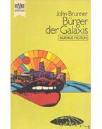 Bürger der Galaxis - John Brunner