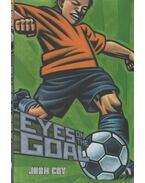 Eyes on the Goal - John Coy