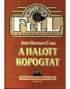 A halott kopogtat - John Dickson Carr