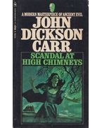 Scandal at High Chimneys - John Dickson Carr