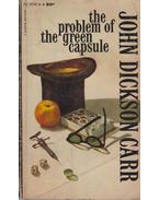The Problem of the Green Capsule - John Dickson Carr
