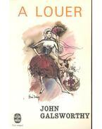 A Louer - John Galsworthy
