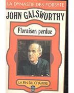 Floraison perdue - John Galsworthy