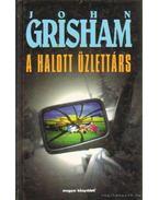 A halott üzlettárs - John Grisham