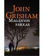 A magányos farkas - John Grisham