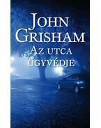 Az utca ügyvédje - John Grisham