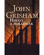 Holló a hollónak - John Grisham