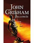 Vallomás - John Grisham