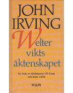 Welterviktsäktenskapet - John Irving