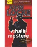 A halál mestere - JOHN LOCKE