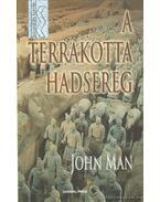 A terrakotta hadsereg - John Man