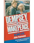 Dempsey & Makepeace - Blind eye - John Raymond