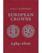European Crowns 1484-1600 - John S. Davenport