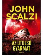 Az utolsó gyarmat - John Scalzi