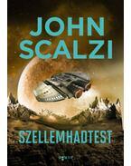 Szellemhadtest - John Scalzi