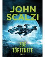 Zoë története - John Scalzi