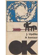 A kentaur - John Updike